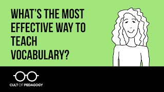 What's the most effective way to teach vocabulary?