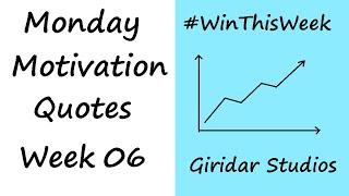 Transform Your Life - Top 10 Quotes - Monday Motivation Part 6 - Giridar Studios
