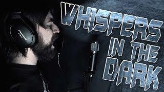 whispers in the dark vocal cover - Thủ thuật máy tính - Chia sẽ kinh
