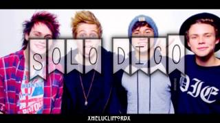Just Saying-5 Seconds of summer (Sub español)