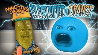 Annoying Orange   Electrified Orange!