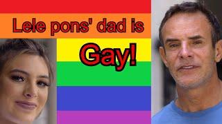 Secret life of Lele Pons Her dad is GAY (Lele Pons Dad is Gay)