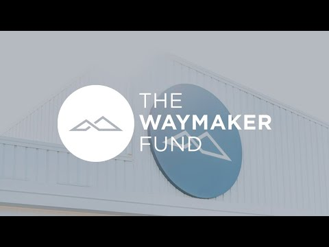 Waymaker Fund: Building Community | Global