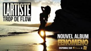 Lartiste feat  Clayton Hamilton   Trop De Flow Audio Officiel
