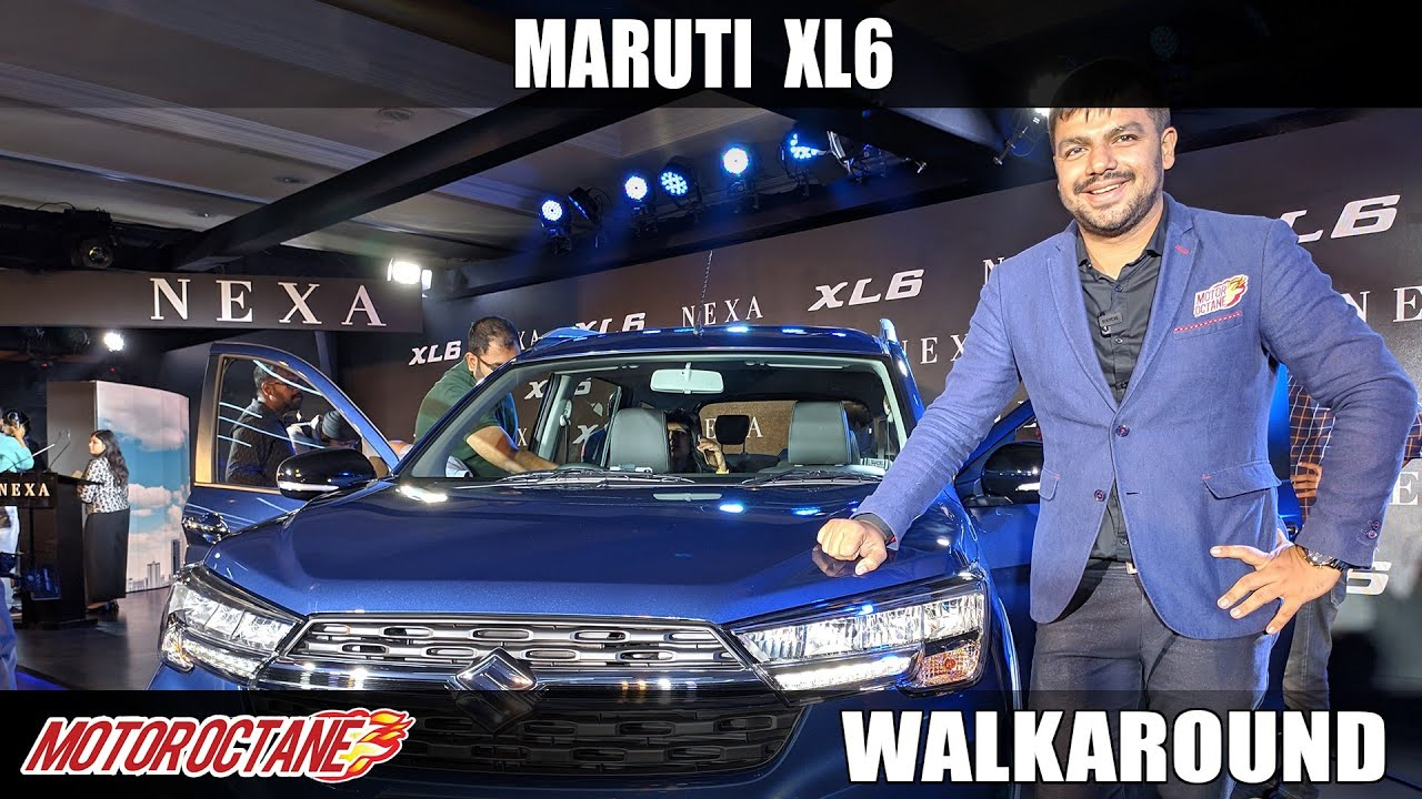 Motoroctane Youtube Video - Maruti XL6 Walkaround | Hindi | MotorOctane