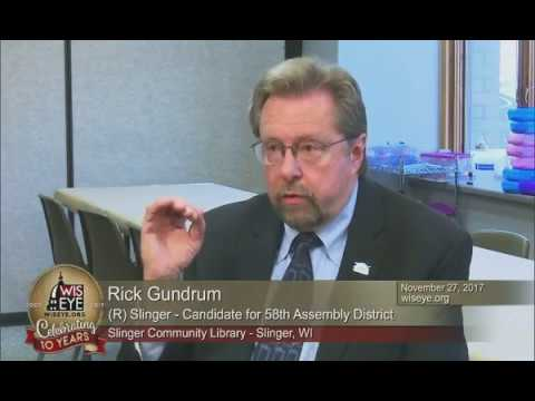 Candidate Interview: Rick Gundrum (R) Slinger- 58th Assembly District