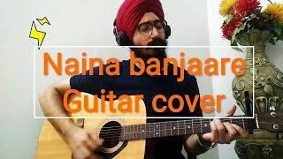 Naina banjaare ||  Guitar cover || Arijit Singh || Patakha movie ||  Harshdeep Singh