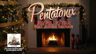 [Yule Log Audio] Joyful Joyful (feat. Jazmine Sullivan) - Pentatonix