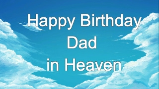 Happy Birthday In Heaven Dad | Birthday In Heaven Wishes