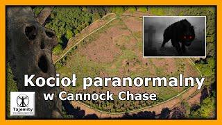 Kocioł paranormalny w Cannock Chase