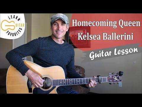 Homecoming Queen - Kelsea Ballerini | Guitar Lesson