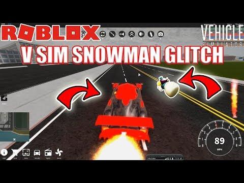 VEHICLE SIMULATOR SNOWMAN GLITCH | Roblox Vehicle Simulator