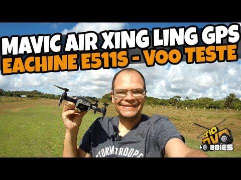 drone-dji-mavic-air-xing-ling-com-gps--eachine-e511s-voo-teste
