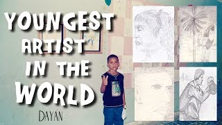 Youngest artist in the world | DAYAN