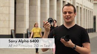 Sony Alpha 6400   Mittelklasse-DSLM mit Profi-Autofokus im Test [Deutsch]