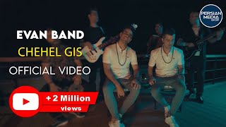 Evan Band - Chehel Gis - Official Video ( ایوان بند - چهل گیس - ویدیو )
