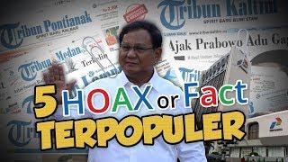 TOP 5 HOAX OR FACT: Dari Nomor Urut CPNS 2019 hingga Prabowo Dikira Presiden RI