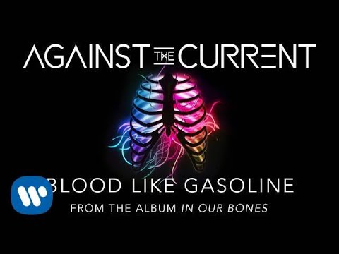 Música Blood Like Gasoline