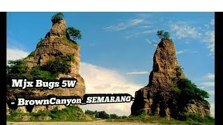 Mjx Bugs 5W - TEST FLIGHT - TEST CAMERA - BROWN CANYON - SEMARANG -PART 2