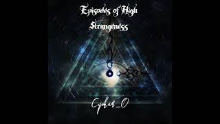 Episodes of High Strangeness 4.0