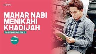 Mahar Rasulullah Menikahi Khadijah