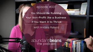 You Should Be Running Your Non-Profit like a Business If You Want It to Thrive   Andrea Rabold