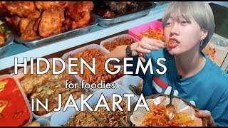 HIDDEN GEMS FOR FOODIES IN JAKARTA