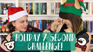 HOLIDAY 7 SECOND CHALLENGE!