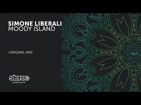 Simone Liberali - Moody Island - Original Mix