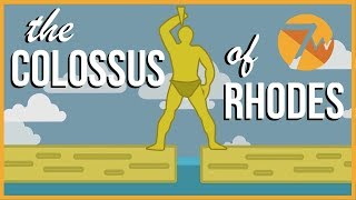 The Colossus of Rhodes: 7 Ancient Wonders