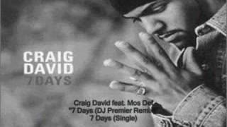 Craig David - 7 Days (DJ Premier Remix) feat. Mos Def