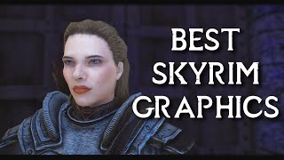 BEST SKYRIM GRAPHICS With Only 15 Mods Realistic Graphical Mods List 2020
