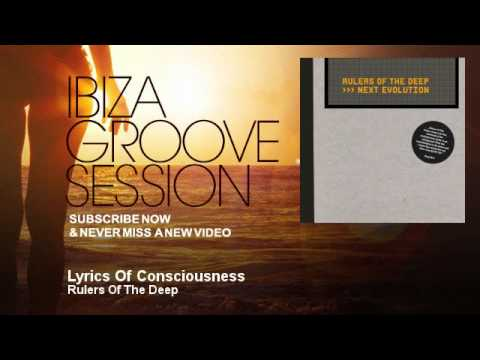 Rulers Of The Deep - Lyrics Of Consciousness - IbizaGrooveSession