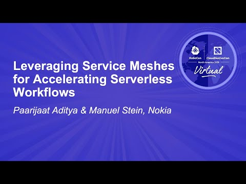 Image thumbnail for talk Leveraging Service Meshes for Accelerating Serverless Workflows
