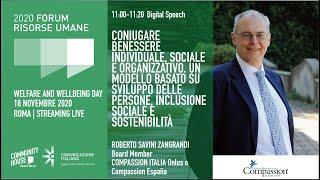 Youtube: Keynote Speech | CONIUGARE BENESSERE INDIVIDUALE, SOCIALE E ORGANIZZATIVO | Welfare & Wellbeing Day | Forum delle Risorse Umane 2020