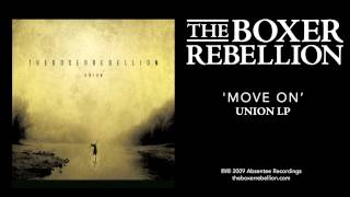 The Boxer Rebellion - Move On (Union LP)