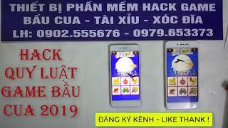 Dạy Cách hack quy luật game bầu cua 2019 + chơi bau cua bịp trên điện thoại bằng phần mềm game hack