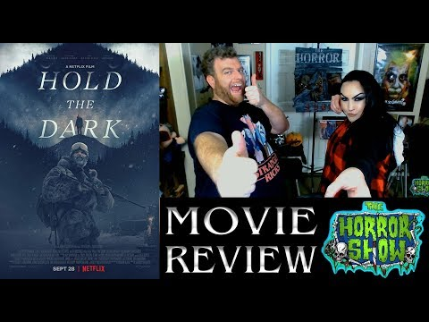 """Hold the Dark"" 2018 Netflix Thriller Movie Review – The Horror Show"