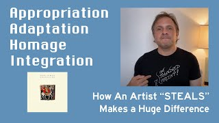 """How an artist """"steals"""" inspiration makes a huge difference."""