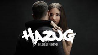 Children Of Distance Hazug Official Lyrics Video