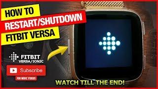 How to shutdown/restart Fitbit Sense, Versa 3, 2 & Lite