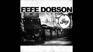Fefe Dobson - Joy - [7] Didn't See You Coming.