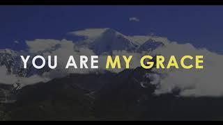 GRACE ANTHEM (LYRIC VIDEO)
