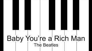 Baby You're a Rich Man - The Beatles Piano Tutorial