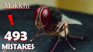 493 Huge Mistakes In  -  Makkhi Full Movie  Samantha Akkineni ,Nani   Galti Se Mistake Ep42