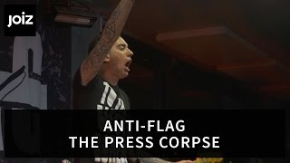 Anti-Flag - The Press Corpse (Live at joiz)
