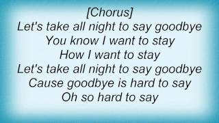 Barry Manilow - Let's Take All Night (To Say Goodbye) Lyrics_1