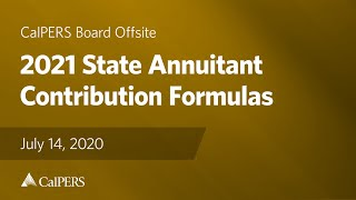 2021 State Annuitant Contribution Formulas | July 14, 2020