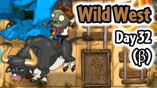 Wild West Day 32 Gameplay (Almost Finished) - Plants vs Zombies 2
