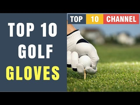 Top 10 Best Golf Gloves 2017 - 2018 Reviews ||  How to Choose Golf Gloves